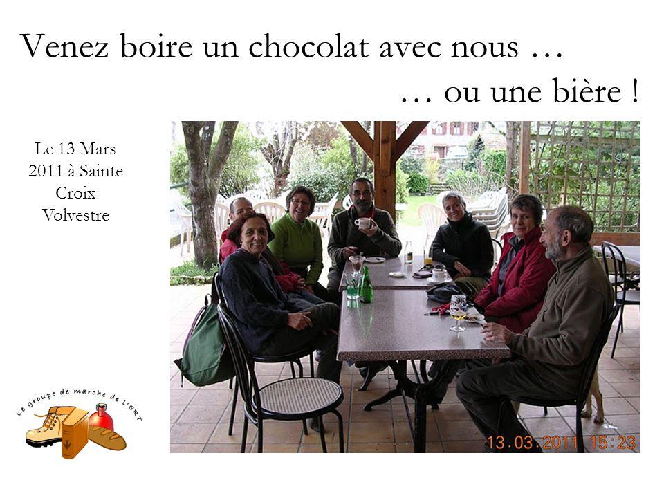 Venez boire un chocolat avec nous … … ou une bière ! Le 13 Mars 2011 à Sainte Croix Volvestre