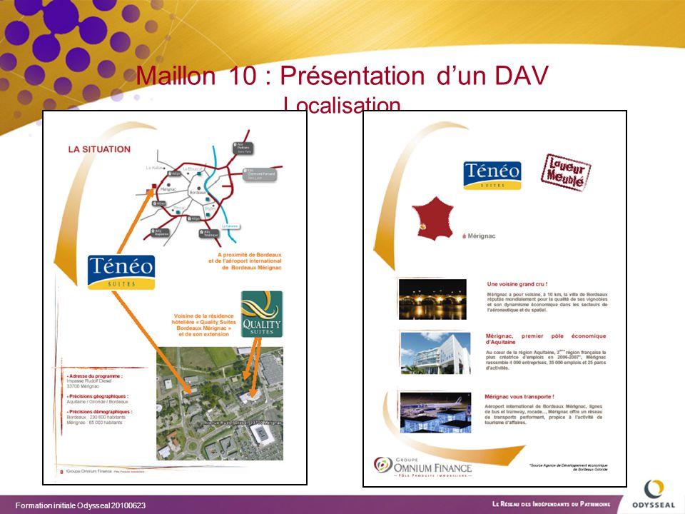 Formation initiale Odysseal 20100623 Maillon 10 : Présentation d'un DAV Localisation