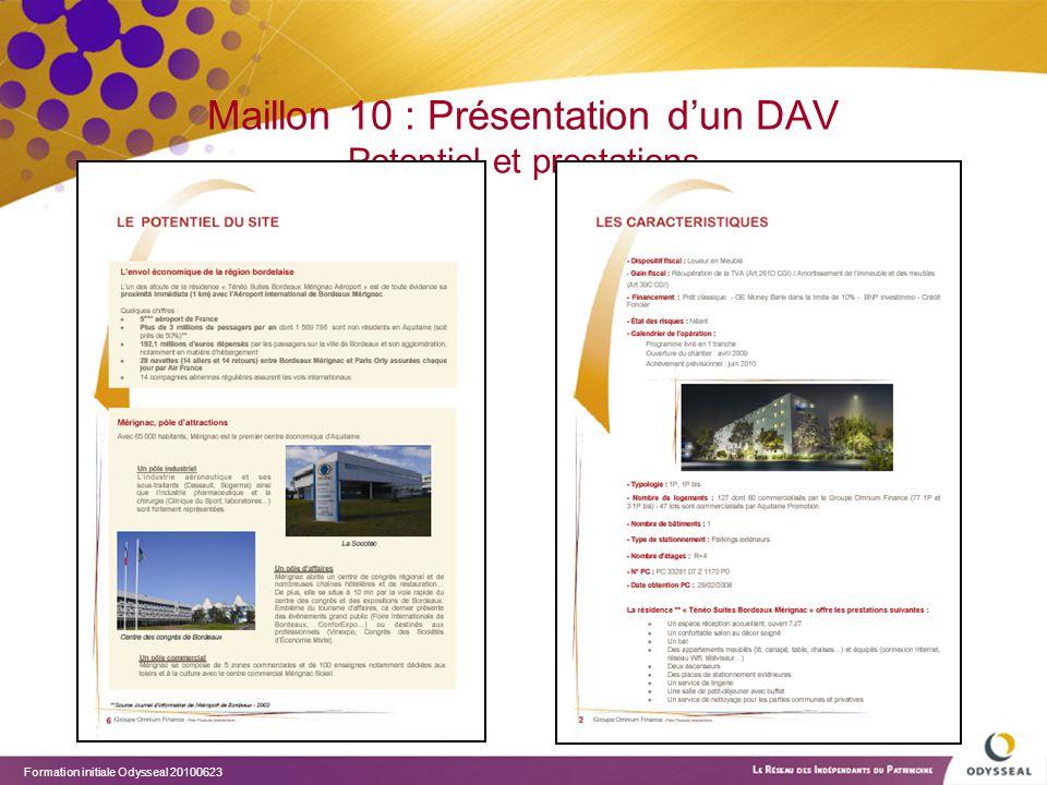 Formation initiale Odysseal 20100623 Maillon 10 : Présentation d'un DAV Potentiel et prestations