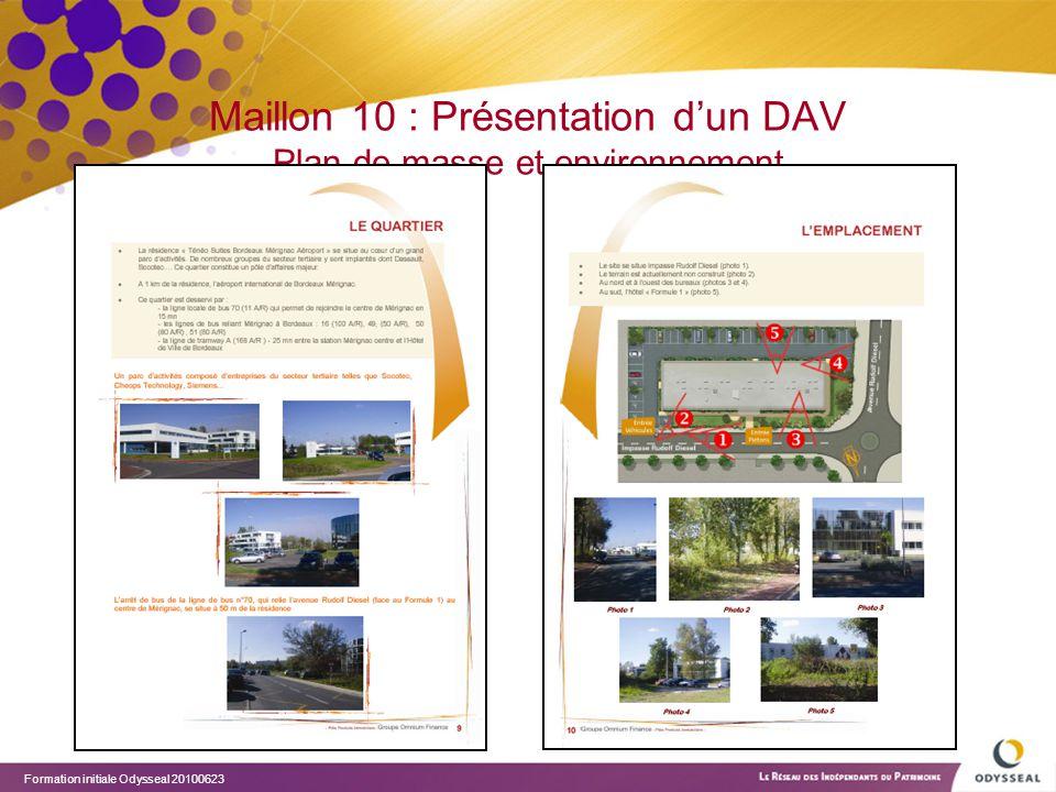 Formation initiale Odysseal 20100623 Maillon 10 : Présentation d'un DAV Plan de masse et environnement