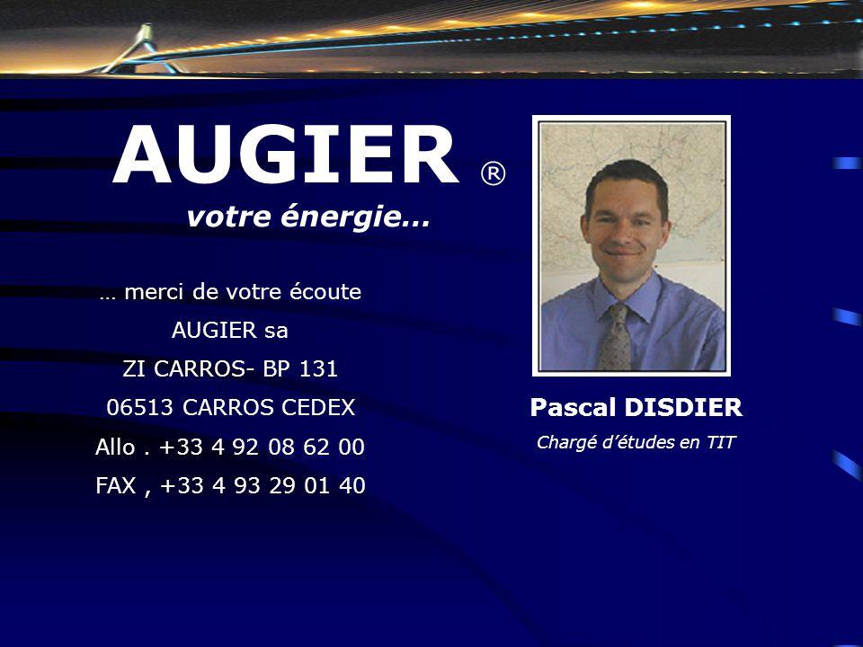 … merci de votre écoute AUGIER sa ZI CARROS- BP 131 06513 CARROS CEDEX Allo. +33 4 92 08 62 00 FAX, +33 4 93 29 01 40 AUGIER ® votre énergie… Pascal D