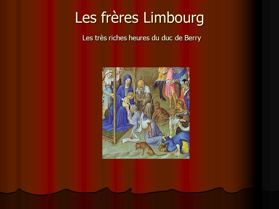 Les frères Limbourg Les très riches heures du duc de Berry