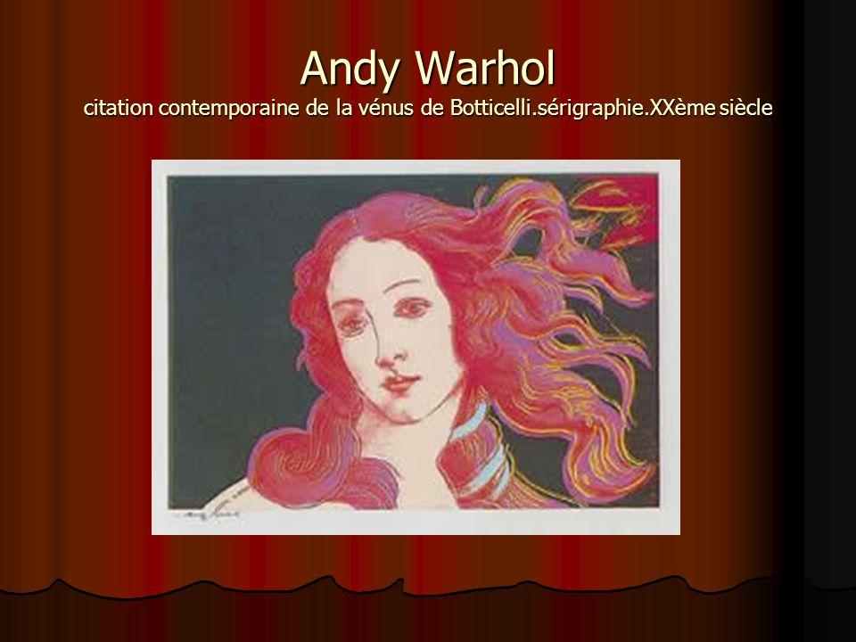 Andy Warhol citation contemporaine de la vénus de Botticelli.sérigraphie.XXème siècle