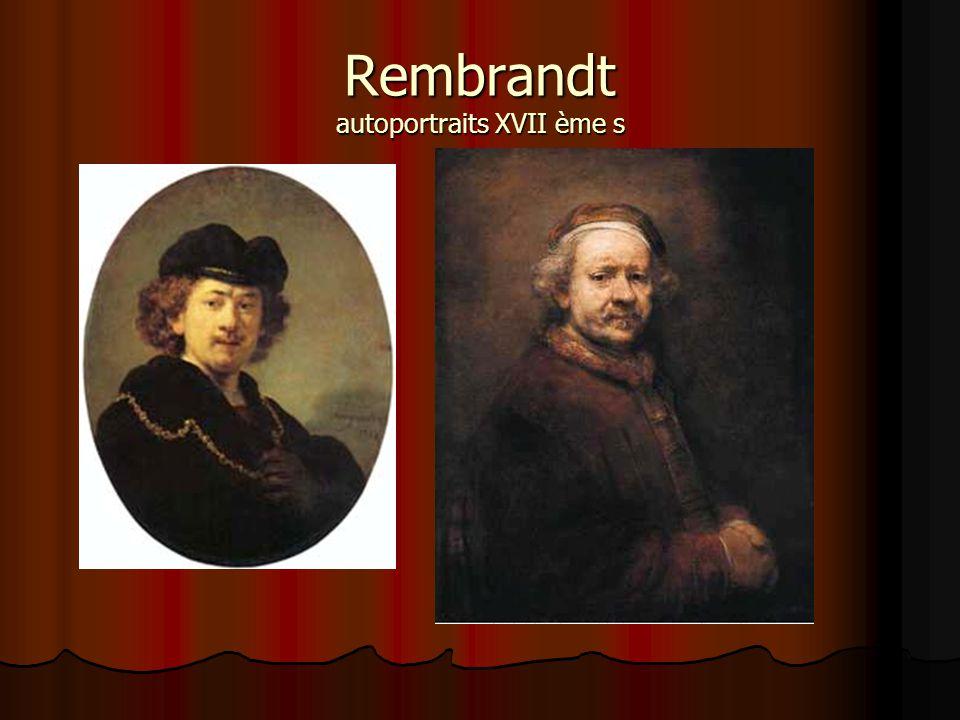Rembrandt autoportraits XVII ème s
