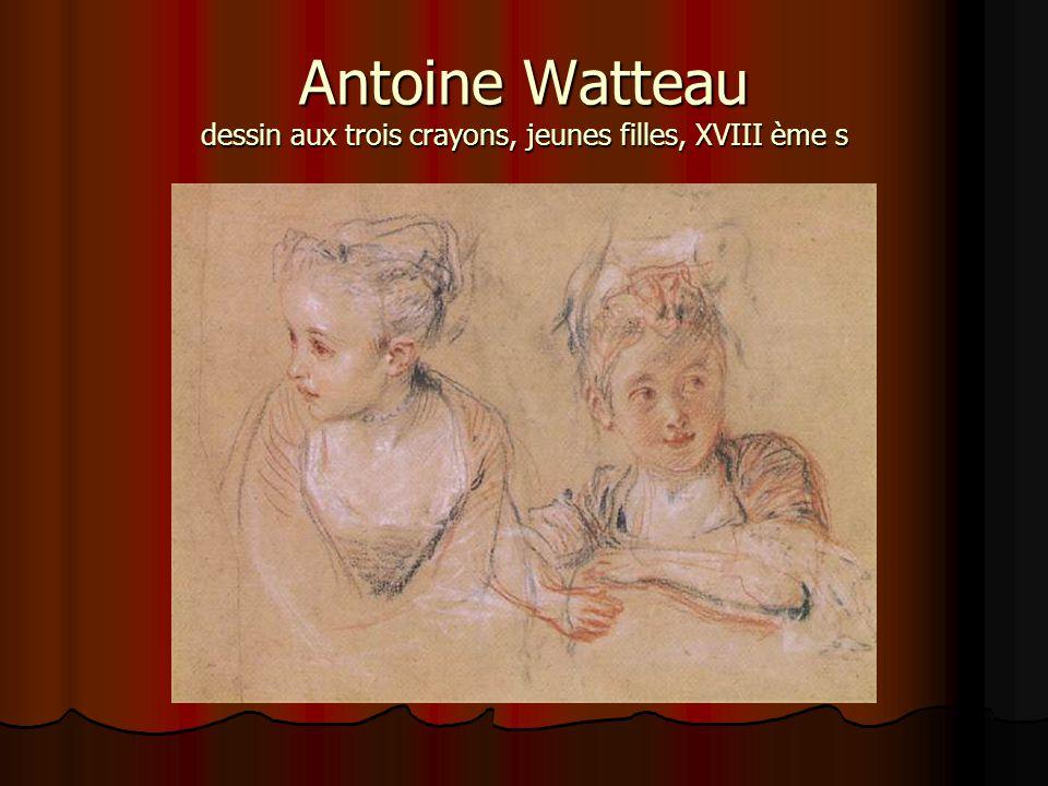 Antoine Watteau dessin aux trois crayons, jeunes filles, XVIII ème s