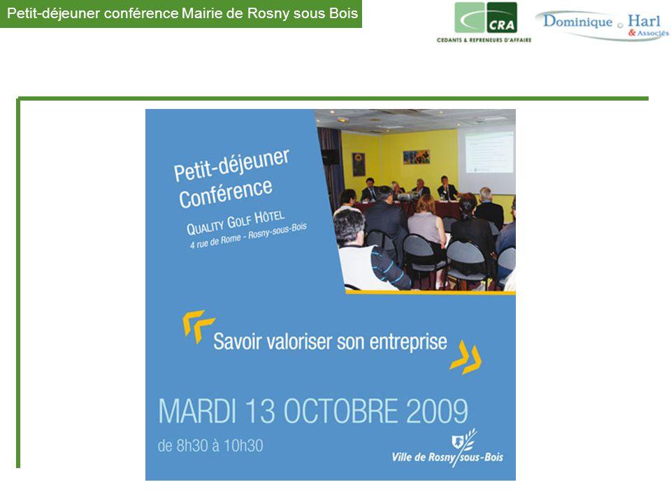 1 La conférence était menée alternativement par Jean-René VEYRE, Délégué Île-de-France EST Association CRA Cédant et Repreneurs d'Affaires Dominique HARL, Expert Comptable Cabinet d Expertise Comptable HARL et Associés Questions-Réponses après chaque exposé