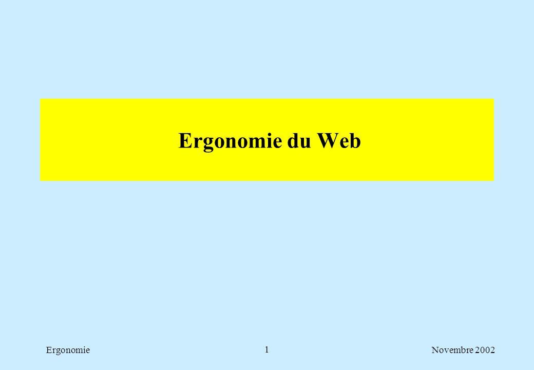 Novembre 2002Ergonomie1 Ergonomie du Web