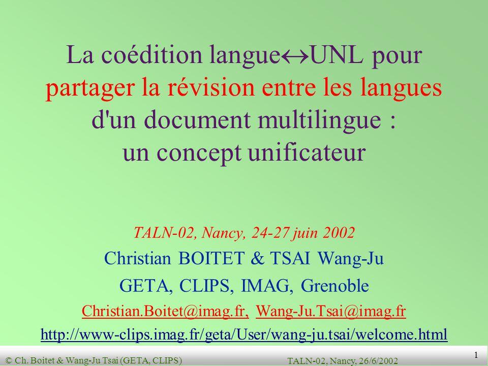 © Ch. Boitet & Wang-Ju Tsai (GETA, CLIPS) TALN-02, Nancy, 26/6/2002 21