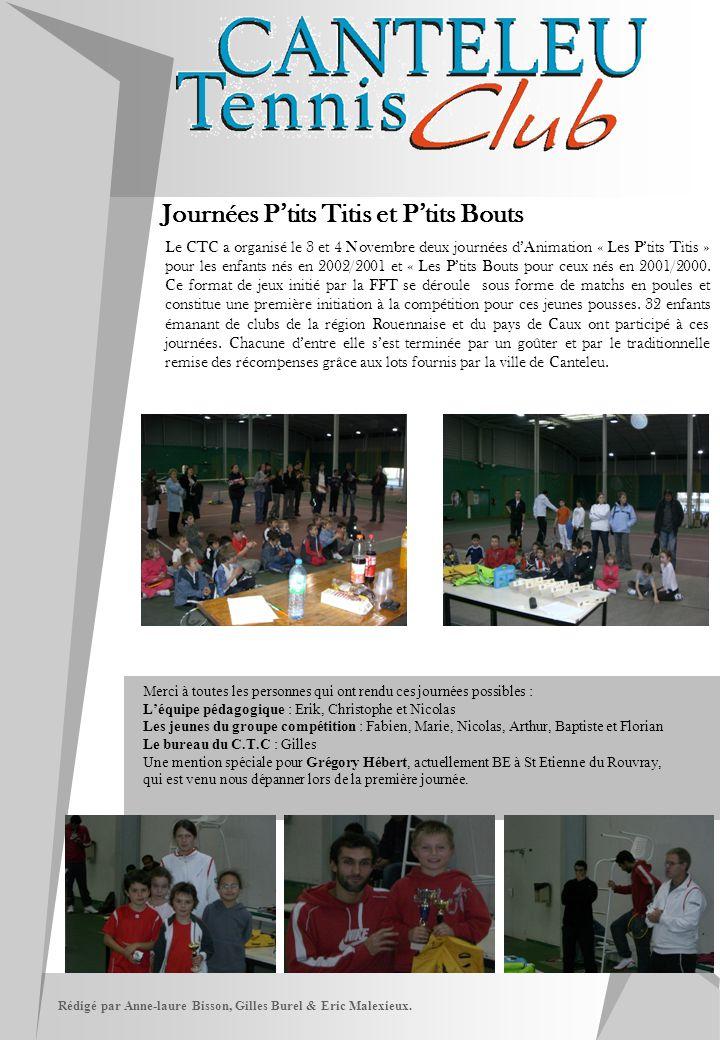 Rédigé par Anne-laure Bisson, Gilles Burel & Eric Malexieux. Journées P'tits Titis et P'tits Bouts Le CTC a organisé le 3 et 4 Novembre deux journées