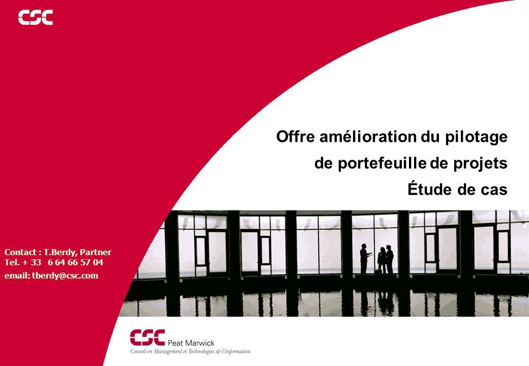 Page 1 Offre planification Offre amélioration du pilotage de portefeuille de projets Étude de cas Contact : T.Berdy, Partner Tel. + 33 6 64 66 57 04 e