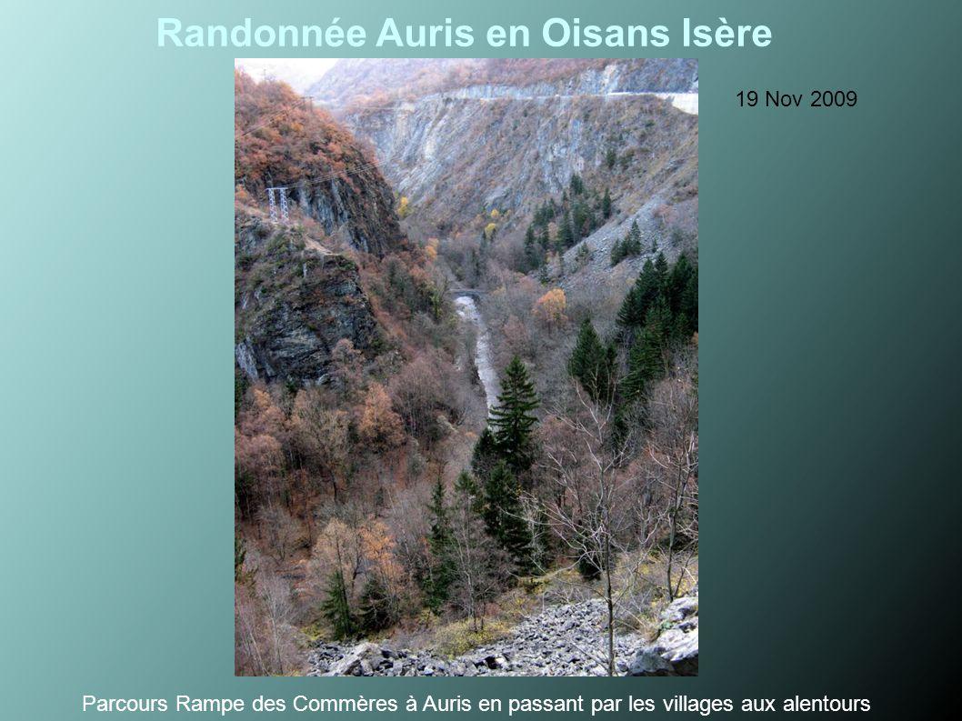 Randonnée Auris en Oisans Isère 19 Nov 2009 Parcours Rampe des Commères à Auris en passant par les villages aux alentours