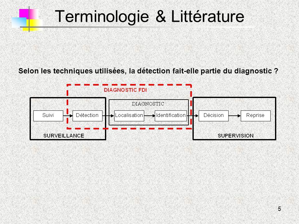 5 Terminologie & Littérature Selon les techniques utilisées, la détection fait-elle partie du diagnostic ?