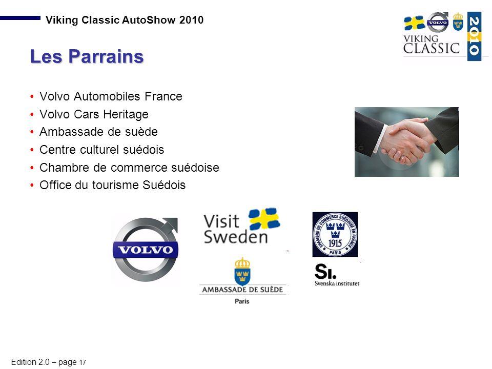 Edition 2.0 – page 17 Viking Classic AutoShow 2010 Volvo Automobiles France Volvo Cars Heritage Ambassade de suède Centre culturel suédois Chambre de