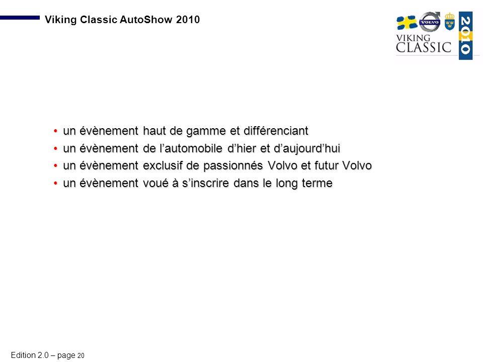 Edition 2.0 – page 20 Viking Classic AutoShow 2010 un évènement haut de gamme et différenciantun évènement haut de gamme et différenciant un évènement