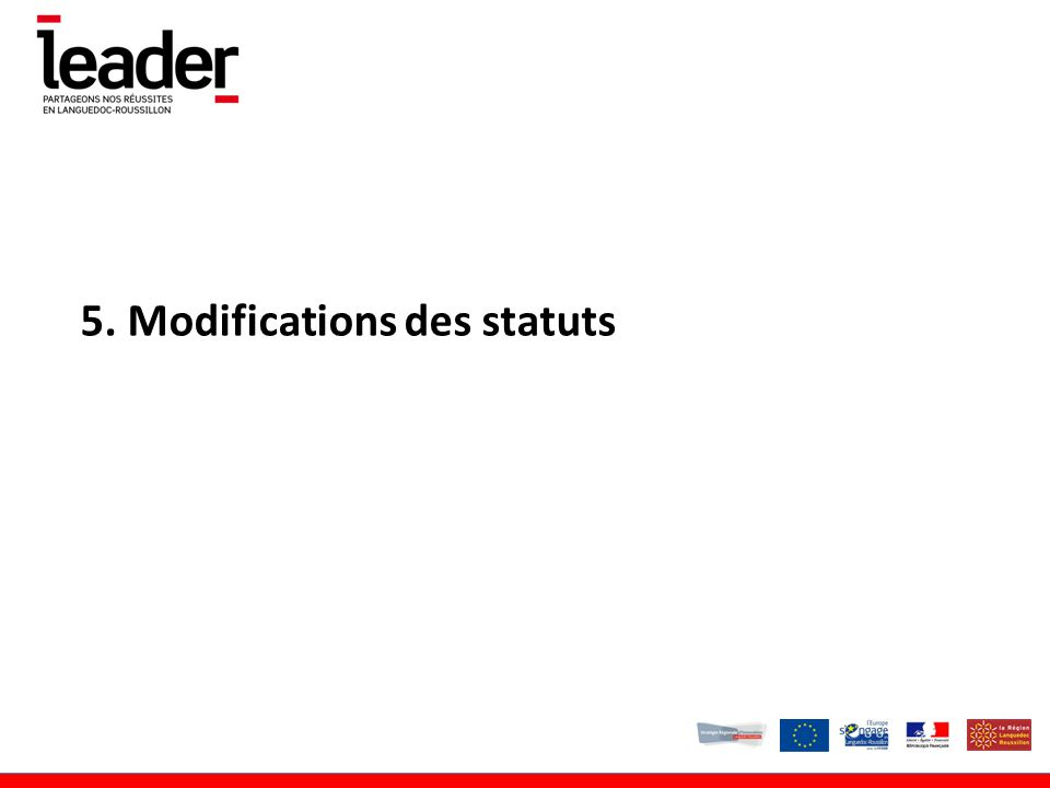 5. Modifications des statuts