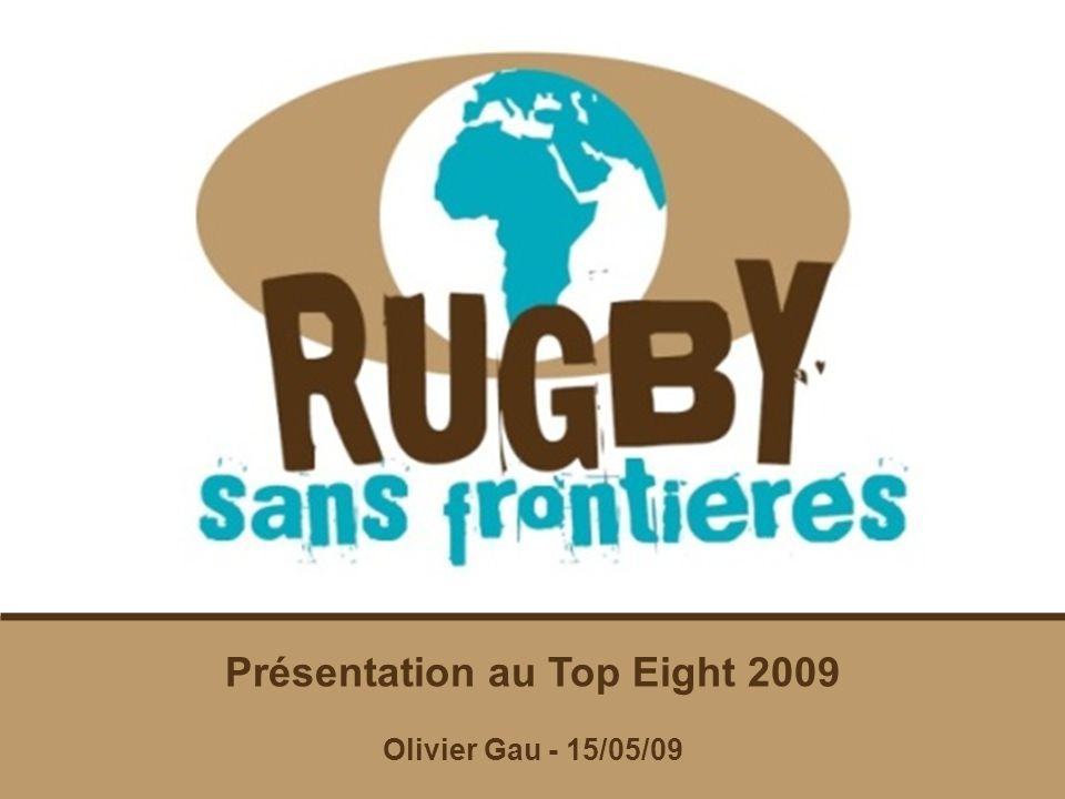 Présentation Présentation au Top Eight 2009 Olivier Gau - 15/05/09