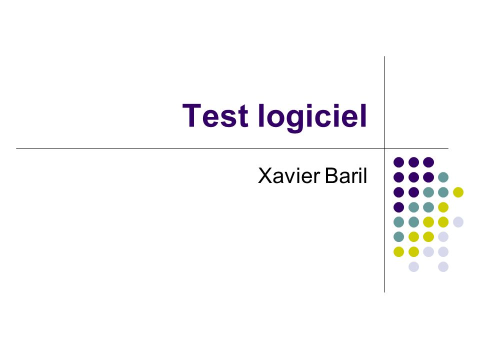 (C) Xavier Baril2 Plan Introduction Principes de base / classification Les tests dans le cycle en V Tests unitaires (avec JUnit) Tests d'intégration Conclusion