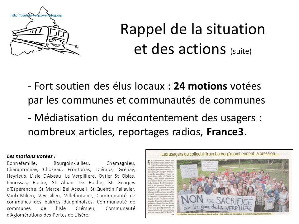 - Fort soutien des élus locaux : 24 motions votées par les communes et communautés de communes - Médiatisation du mécontentement des usagers : nombreux articles, reportages radios, France3.