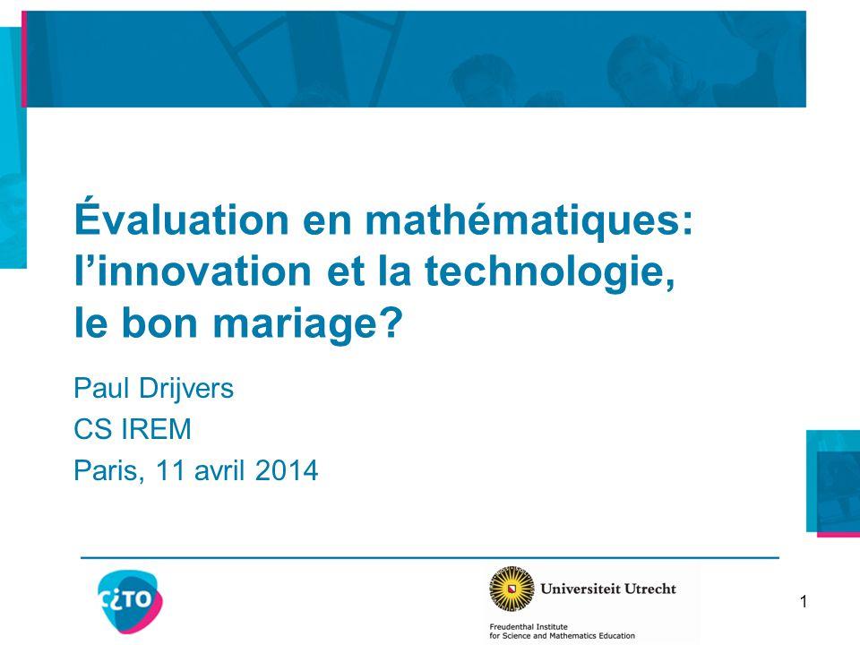 Évaluation en mathématiques: l'innovation et la technologie, le bon mariage.