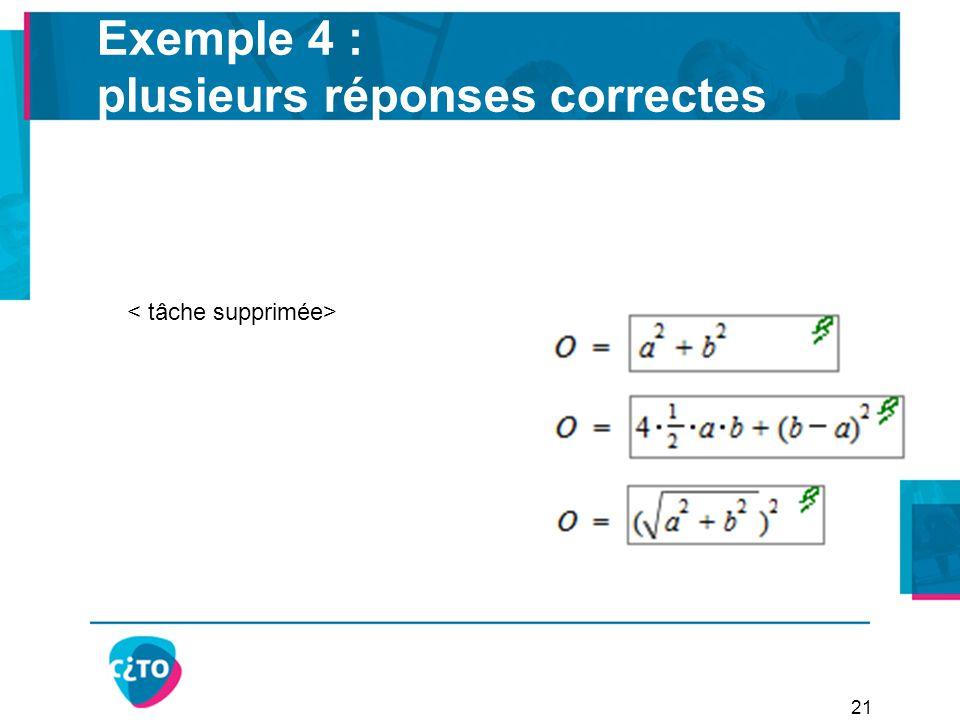 Exemple 4 : plusieurs réponses correctes 21