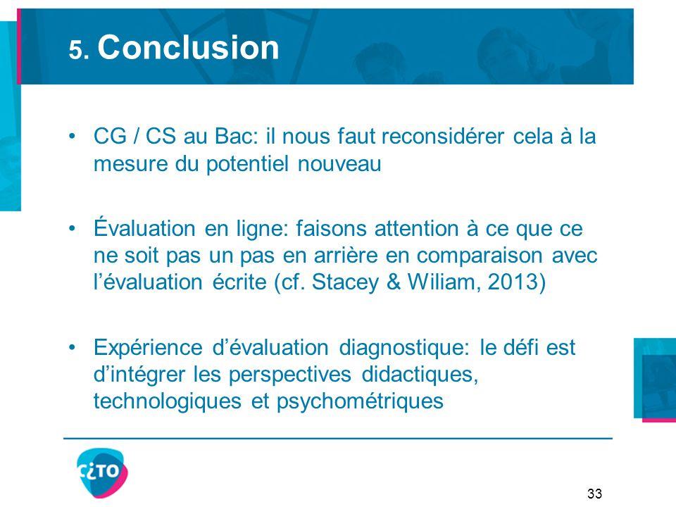 5. Conclusion CG / CS au Bac: il nous faut reconsidérer cela à la mesure du potentiel nouveau Évaluation en ligne: faisons attention à ce que ce ne so