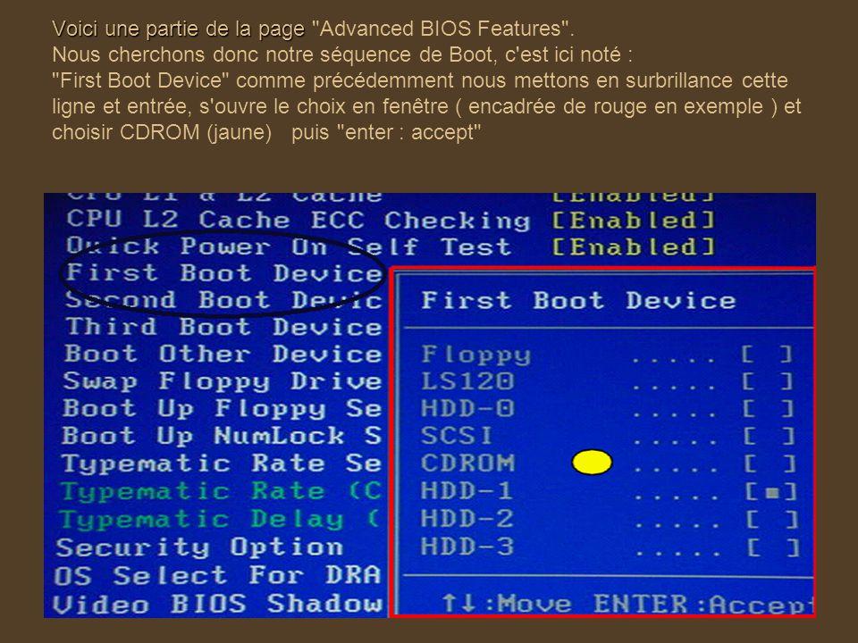Voici une partie de la page Voici une partie de la page Advanced BIOS Features .