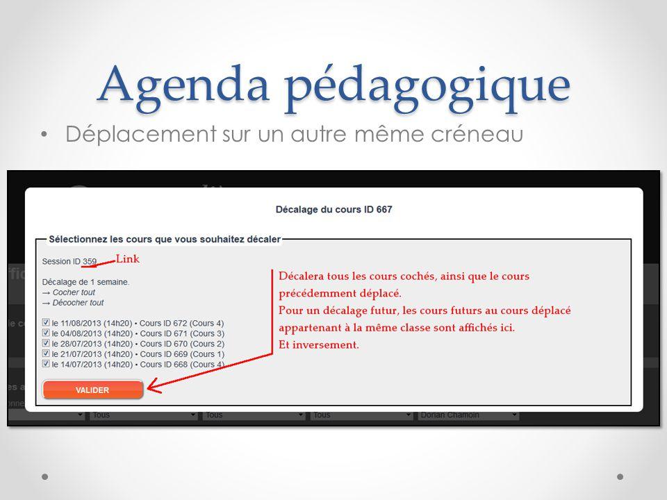 Agenda pédagogique Déplacement sur un autre même créneau