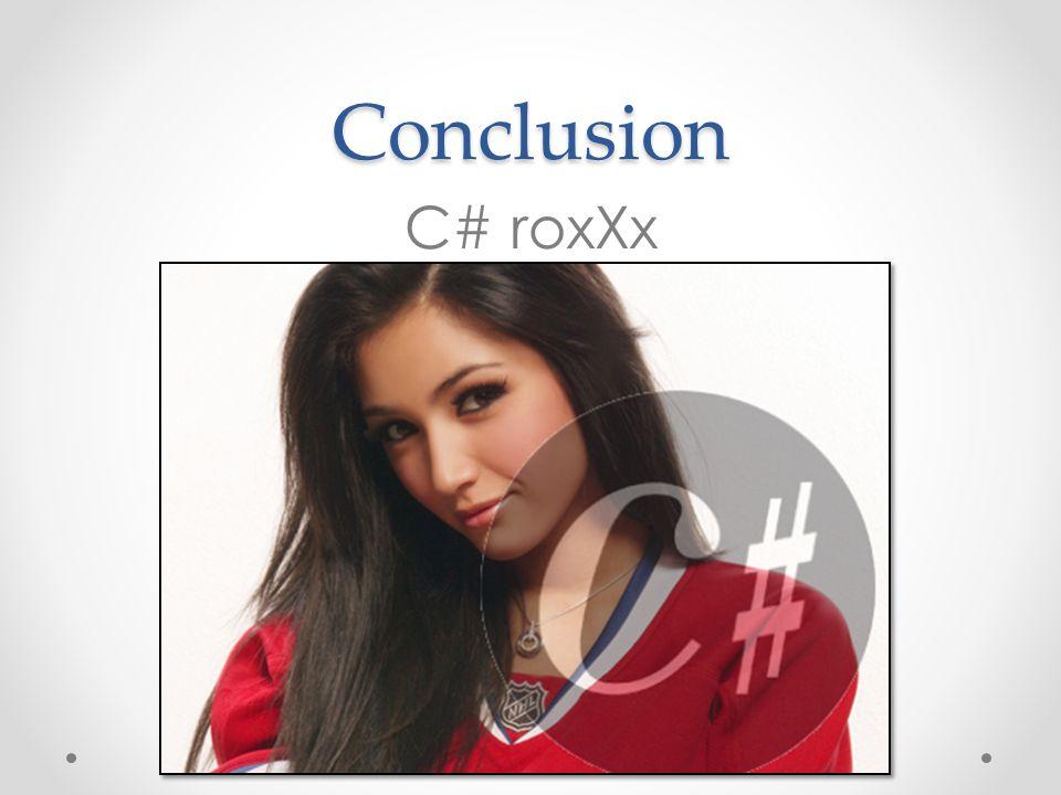 Conclusion C# roxXx