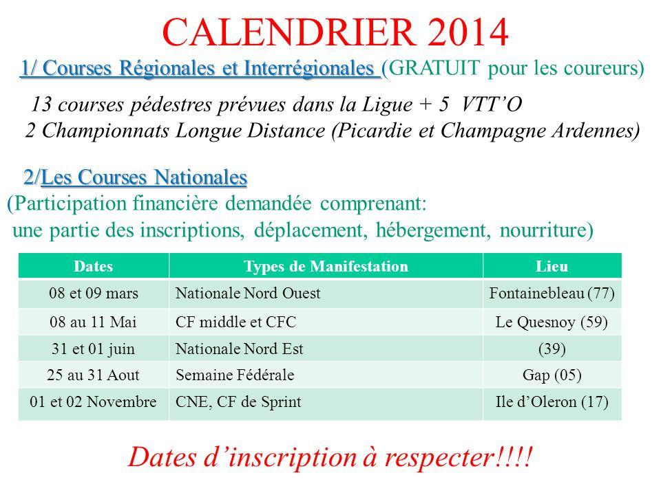 CALENDRIER 2014 1/ Courses Régionales et Interrégionales 1/ Courses Régionales et Interrégionales (GRATUIT pour les coureurs) 2/Les Courses Nationales