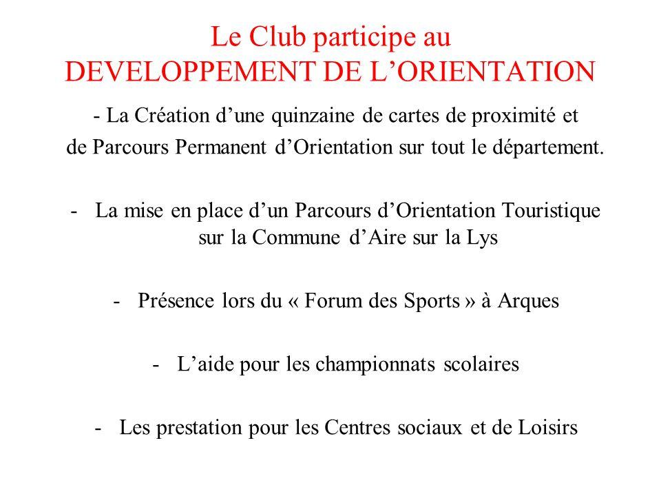 Le Club participe au DEVELOPPEMENT DE L'ORIENTATION - La Création d'une quinzaine de cartes de proximité et de Parcours Permanent d'Orientation sur to