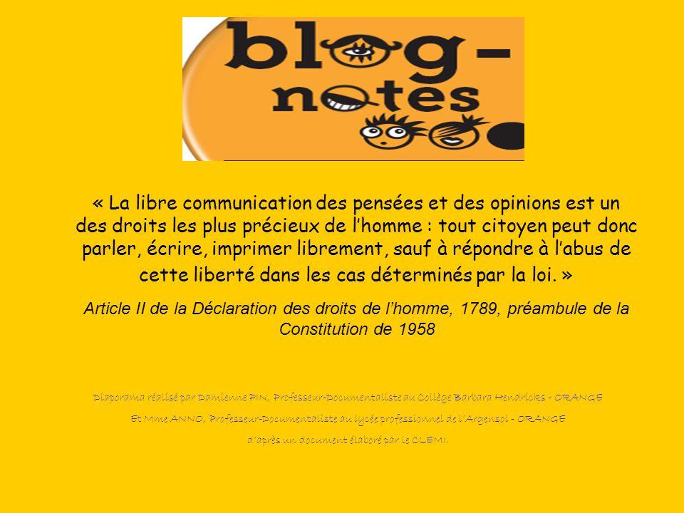« La libre communication des pensées et des opinions est un des droits les plus précieux de l'homme : tout citoyen peut donc parler, écrire, imprimer