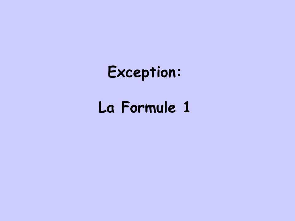 Exception: La Formule 1