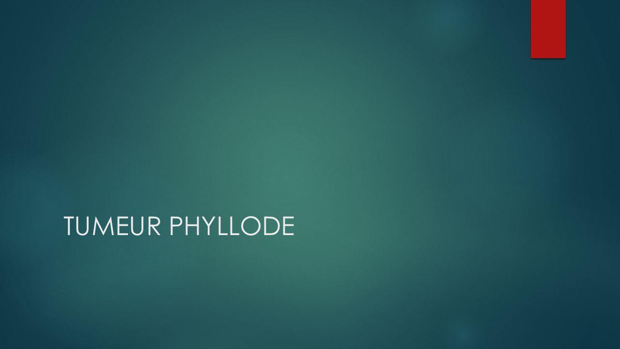 TUMEUR PHYLLODE