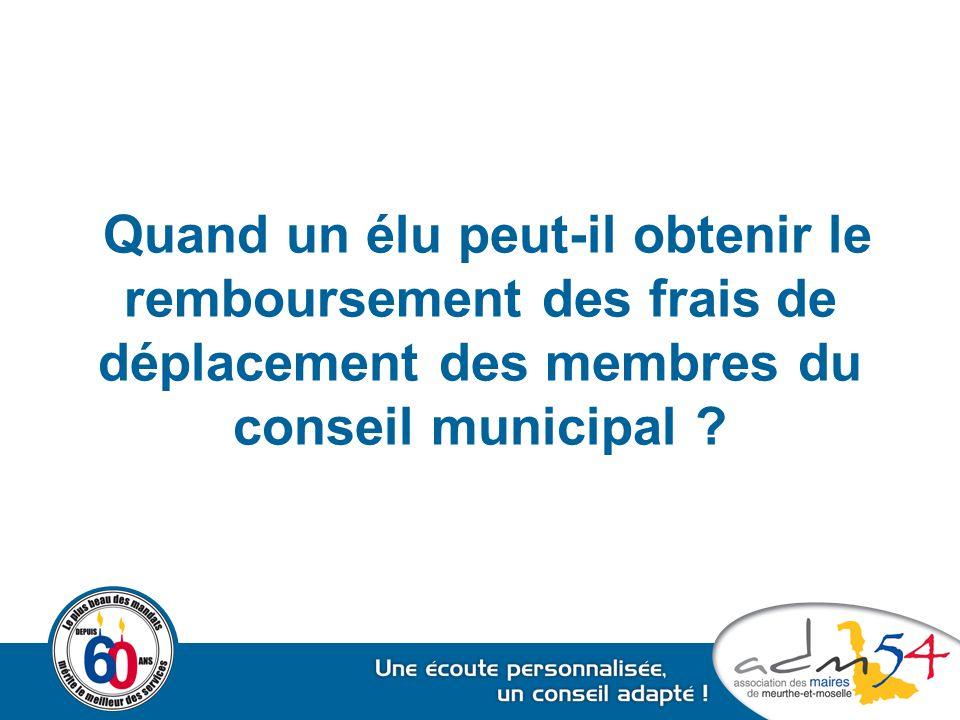 Quand un élu peut-il obtenir le remboursement des frais de déplacement des membres du conseil municipal ?