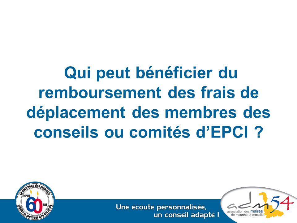 Qui peut bénéficier du remboursement des frais de déplacement des membres des conseils ou comités d'EPCI ?