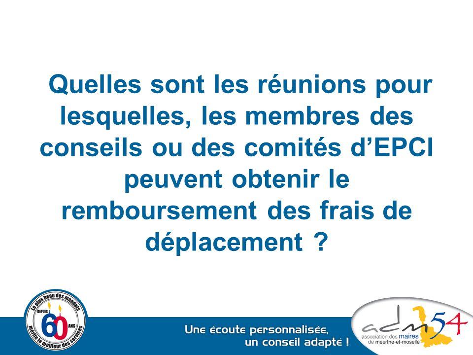 Quelles sont les réunions pour lesquelles, les membres des conseils ou des comités d'EPCI peuvent obtenir le remboursement des frais de déplacement ?