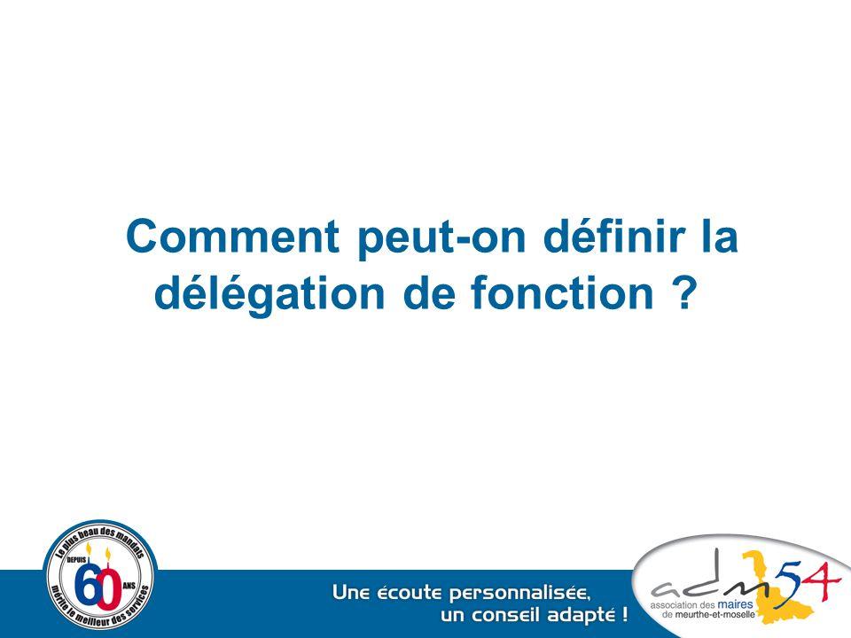 Comment peut-on définir la délégation de fonction ?
