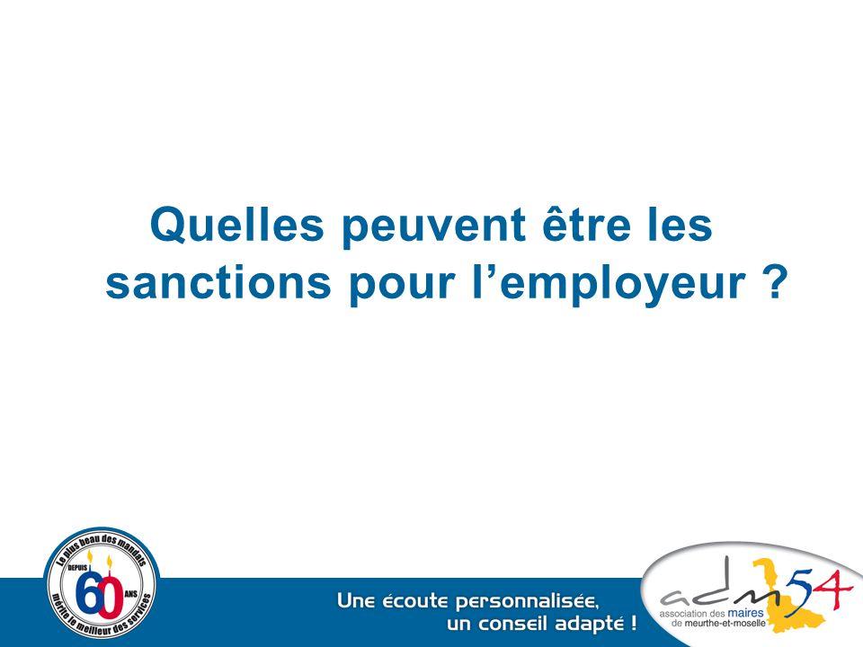 Quelles peuvent être les sanctions pour l'employeur ?