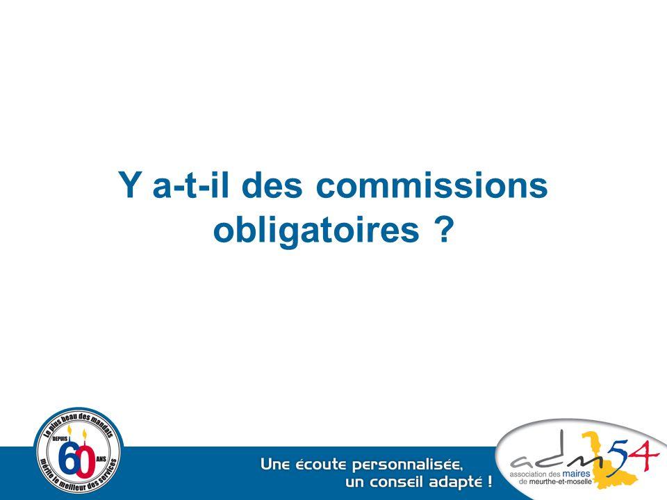 Y a-t-il des commissions obligatoires ?