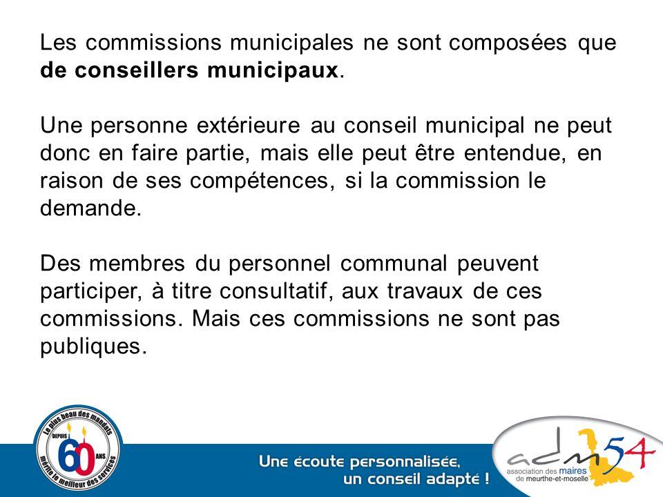 Les commissions municipales ne sont composées que de conseillers municipaux. Une personne extérieure au conseil municipal ne peut donc en faire partie