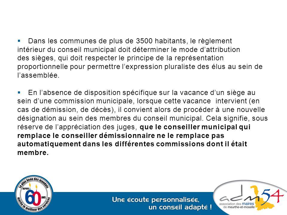  Dans les communes de plus de 3500 habitants, le règlement intérieur du conseil municipal doit déterminer le mode d'attribution des sièges, qui doit
