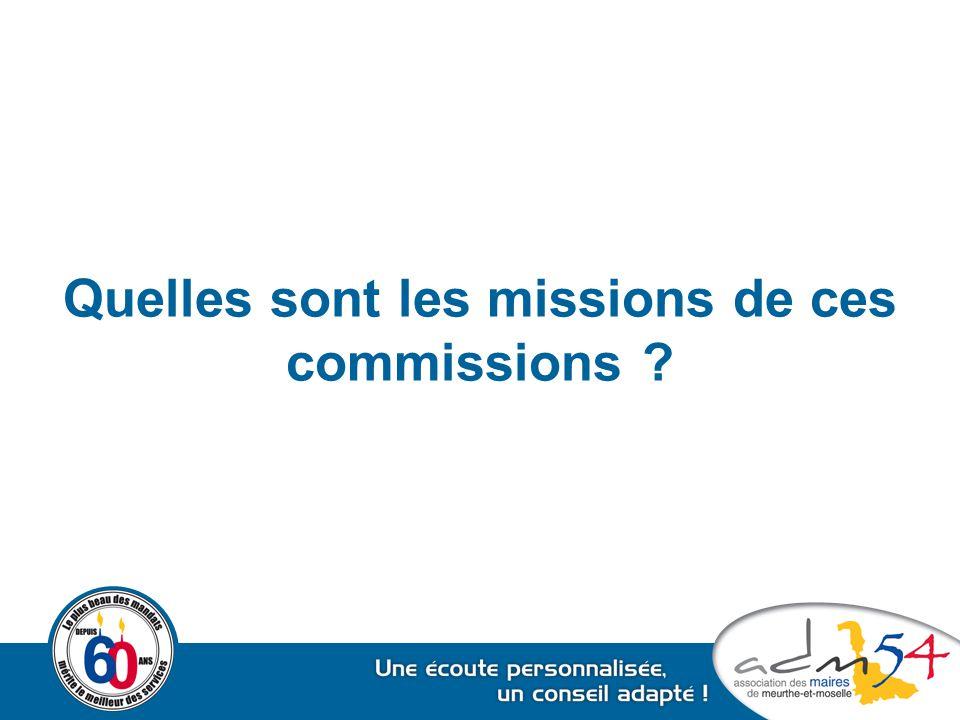 Quelles sont les missions de ces commissions ?