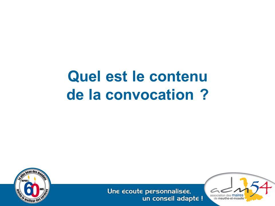 Quel est le contenu de la convocation ?