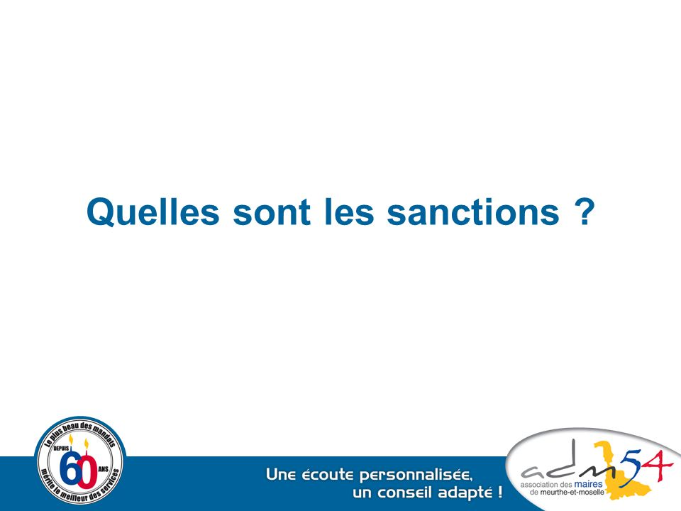 Quelles sont les sanctions ?