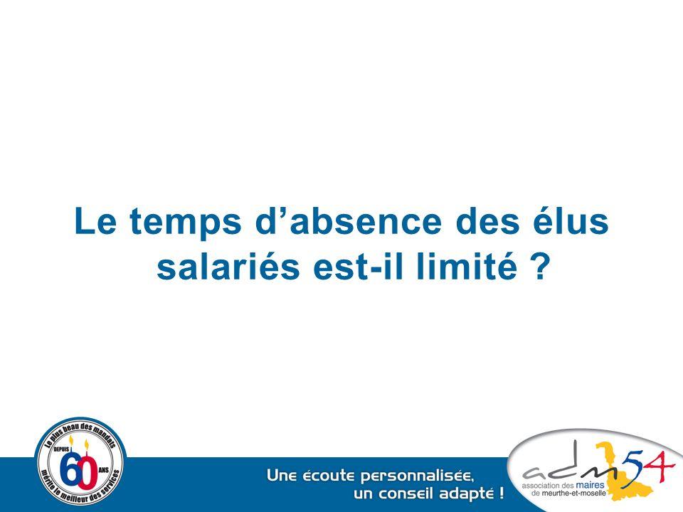Le temps d'absence des élus salariés est-il limité ?