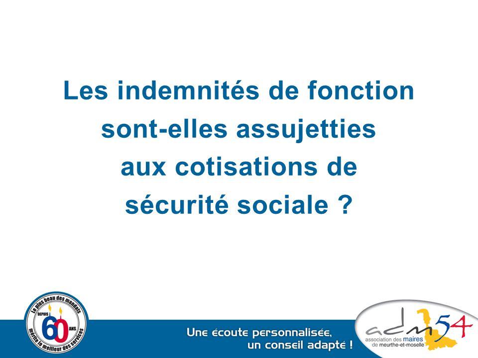Les indemnités de fonction sont-elles assujetties aux cotisations de sécurité sociale ?