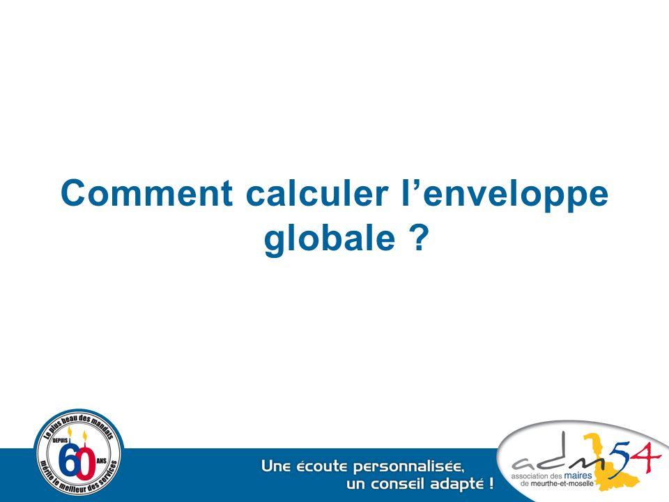 Comment calculer l'enveloppe globale ?