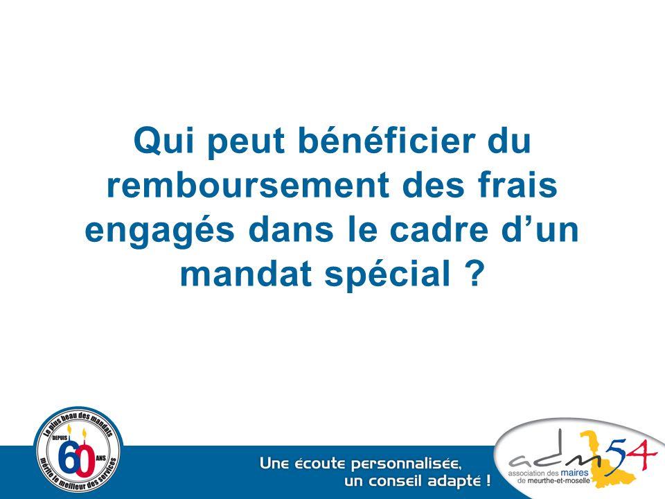 Qui peut bénéficier du remboursement des frais engagés dans le cadre d'un mandat spécial ?