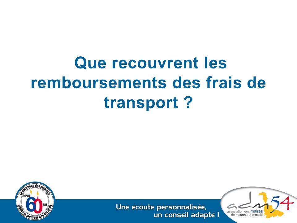 Que recouvrent les remboursements des frais de transport ?