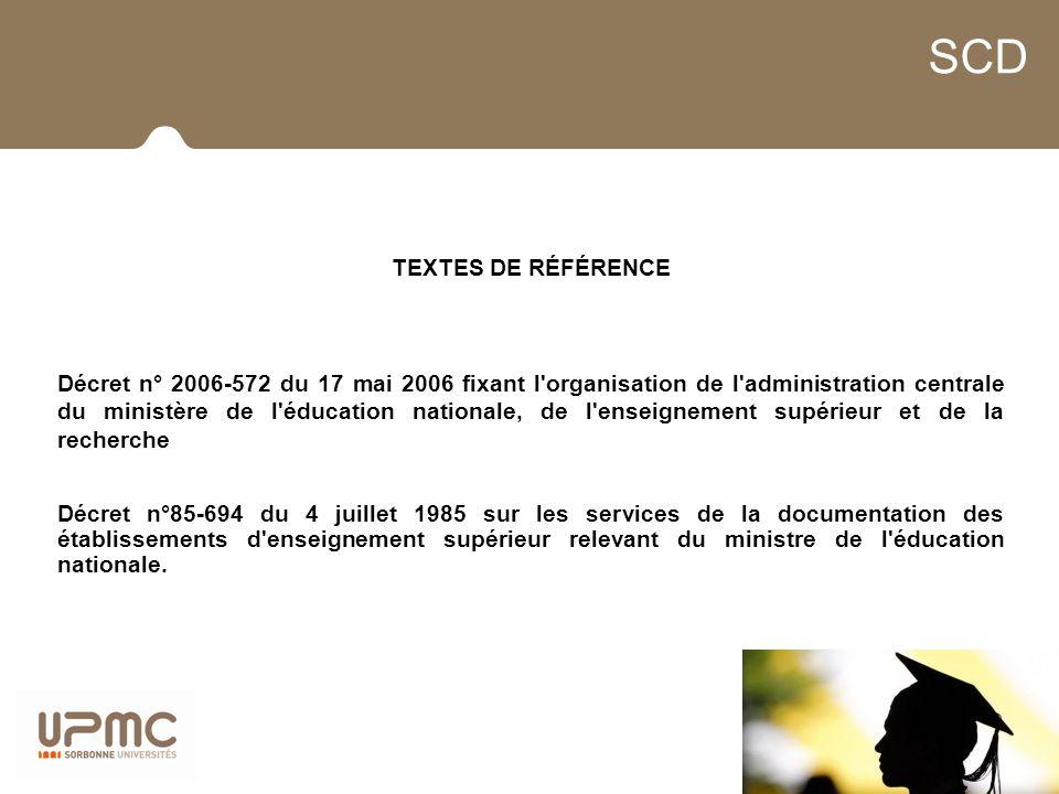 SCD TEXTES DE RÉFÉRENCE Décret n° 2006-572 du 17 mai 2006 fixant l'organisation de l'administration centrale du ministère de l'éducation nationale, de